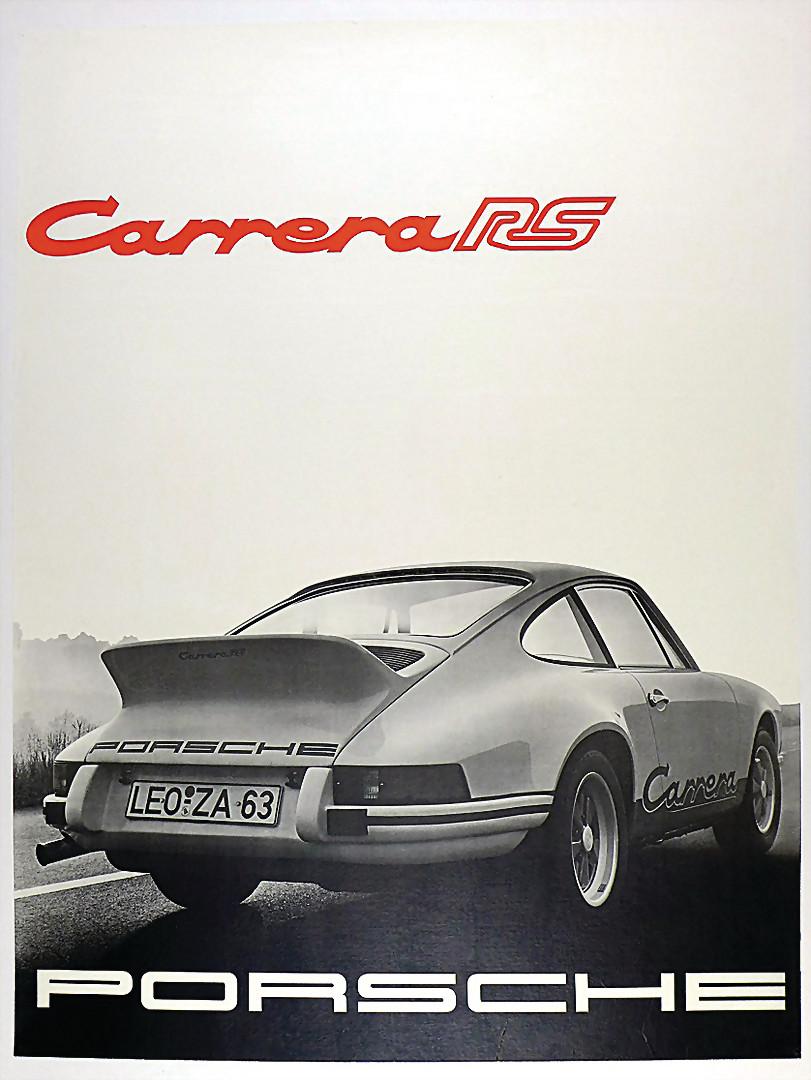"""PORSCHE 1973, original Werbeplakat/poster """"Carrera RS"""" - Zuschlag 12.500 €"""
