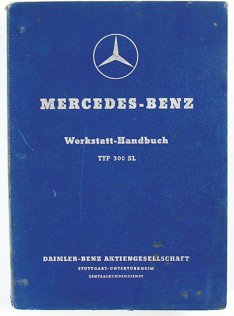 1955 MERCEDES BENZ workshop manual 300 SL with supplements