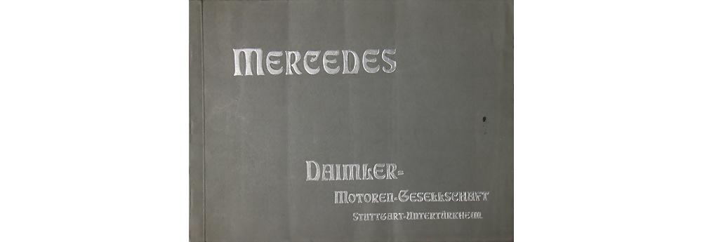 1910 DMG Mercedes Verkaufskatalog Modellprogramm, 50 Seiten Cardan-, und Kettenwagen