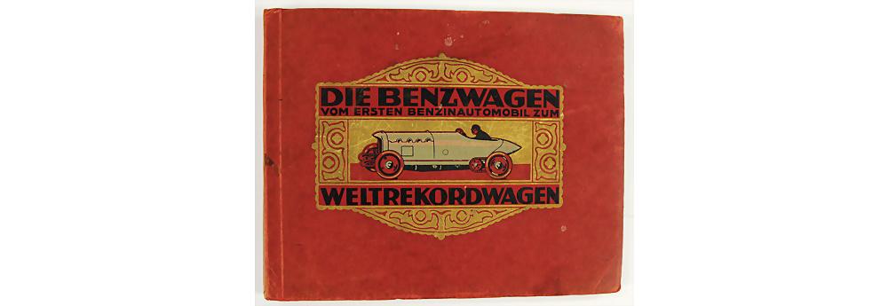 Nr. 634 - Buch 'Die Benzwagen vom ersten Benzinautomobil zum Weltrekordwagen'
